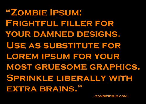 Zombie Ipsum Text