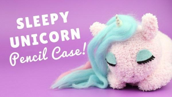 Kids Crafts Shellie Wilson Sleepy Unicorn Pencil Case