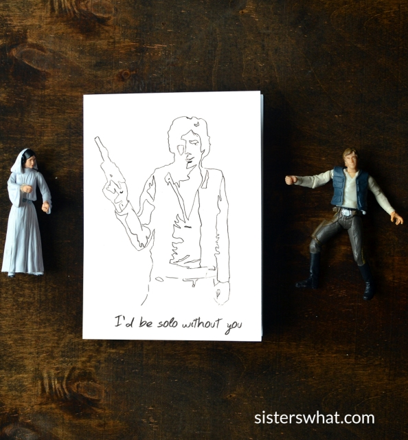 Sisters What Havalah Han Solo Valentines Printable